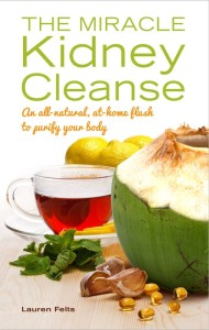The Miracle Kidney Cleanse