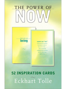 The Power of Now: Inspirational Cards